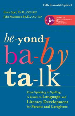 Beyond Baby Talk By Apel, Kenn
