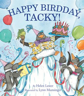 Happy Birdday, Tacky! By Lester, Helen/ Munsinger, Lynn (ILT)